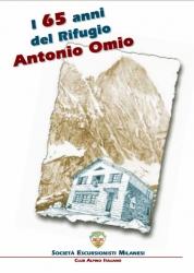 I 65 anni del Rifugio Antonio Omio 1937-2002