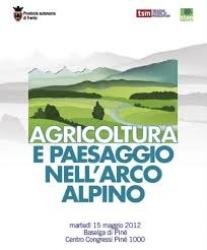 Agricoltura e paesaggio nell'arco alpino
