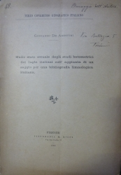 Sullo stato attuale degli studi batometrici dei laghi italiani coll'aggiunta di un saggio per una bibliografia limnologica italiana