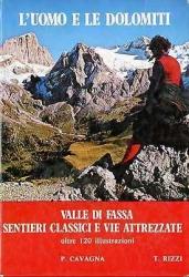 L'uomo e le Dolomiti
