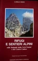 Rifugi e sentieri alpini sulle Dolomiti della Val d'Ansiei e del centro Cadore