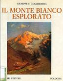 Il Monte Bianco esplorato, 1760-1948