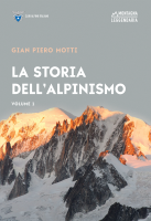La storia dell'alpinismo / Gian Piero Motti ; aggiornamento a cura di Enrico Camanni. 1