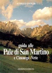 Guida alle Pale di San Martino e Cimonega