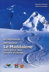 Scialpinismo attraverso Le Maddalene, dalla Val di Non alla Val d'Ultimo