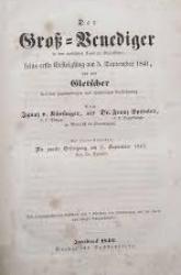Der Groß-Venediger in der  norischen Central-Alpenkette, seine erste Ersteigung am 3. September 1841 und sein Gletscher in seiner gegenwärtigen und ehemaligen Ausdehnung