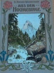 Aus dem Hochgebirge
