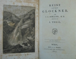 Reise auf den Glockner von J.A. Schultes, M.D. 1. [-4. Theil]. 1