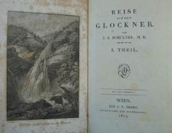 Reise auf den Glockner von J.A. Schultes, M.D. 1. [-4. Theil]. 2