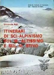 Itinerari di sci alpinismo sul m. Altissimo e sul m. Stivo