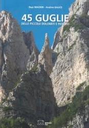 45 Guglie delle piccole Dolomiti e Pasubio