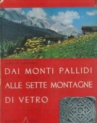 Dai Monti Pallidi alle sette Montagne di Vetro