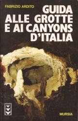 Guida alle grotte e ai canyons d'Italia