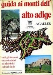 Guida ai monti dell'Alto Adige