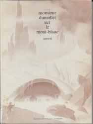 Monsieur Dumollet sur le Mont Blanc