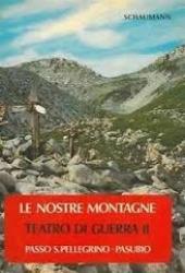 2: Passo S. Pellegrino - Pasubio