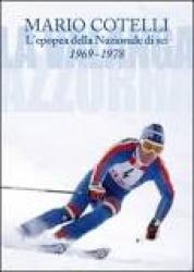 L'epopea della nazionale di sci