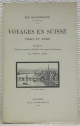 Voyages en Suisse, 1643-1646