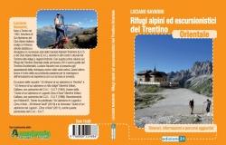 Rifugi alpini ed escursionistici del Trentino orientale