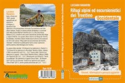 Rifugi alpini ed escursionistici del Trentino occidentale
