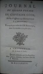 Journal du second voyage du capitaine Cook, sur les vaisseaux la Résolution et l'Aventure; entrepris par ordre de S.M. Britannique, dans les années 1774 & 1775