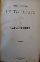 Hommage du journal Le Touriste aux membres du Club alpin italien