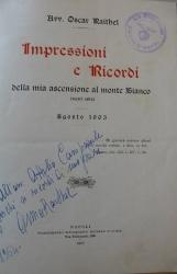 Impressioni e ricordi della mia ascensione al Monte Bianco (metri 4819)