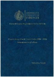 L'opera fotografica di Cesare Giulio 1890-1946, letta attraverso gli album