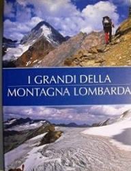 I grandi della montagna lombarda