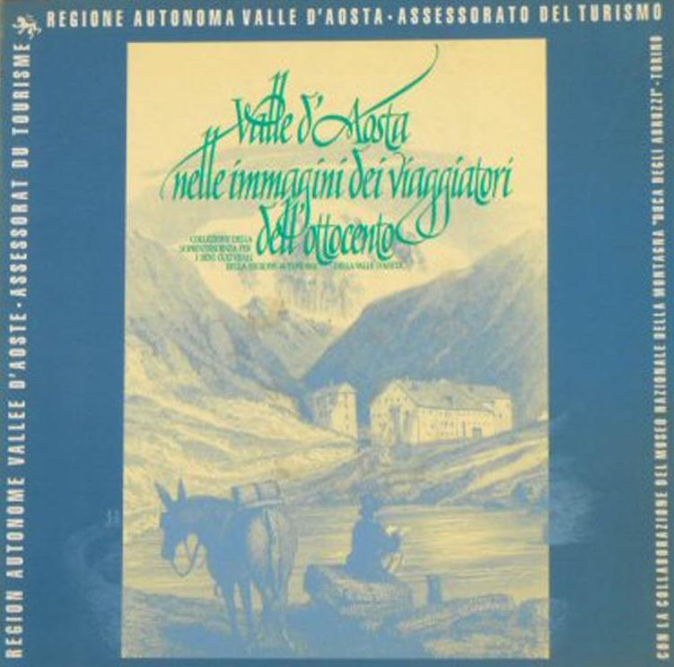 Valle d'Aosta nelle immagini dei viaggiatori dell'Ottocento