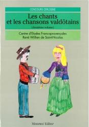 Les chants et les chansons valdôtains / [a cura del] Centre d'études francoprovençales René Willien de Saint-Nicolas. 2