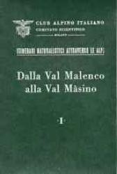 Dalla Val Malenco alla Val Masino