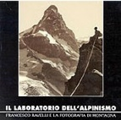 Il laboratorio dell'alpinismo