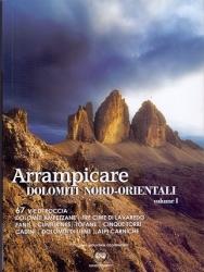 Arrampicare Dolomiti nord-orientali volume 1
