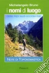 I nomi di luogo delle Alpi sud-occidentali