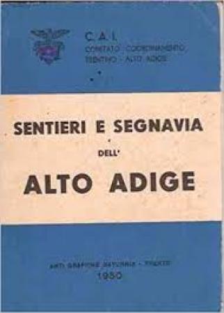 Sentieri e segnavia dell'Alto Adige