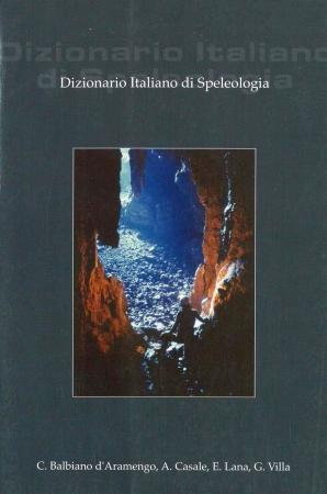 Dizionario italiano di speleologia
