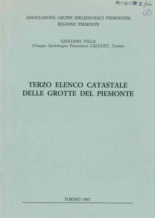 Terzo elenco catastale delle grotte del Piemonte