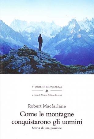 Come le montagne conquistarono gli uomini