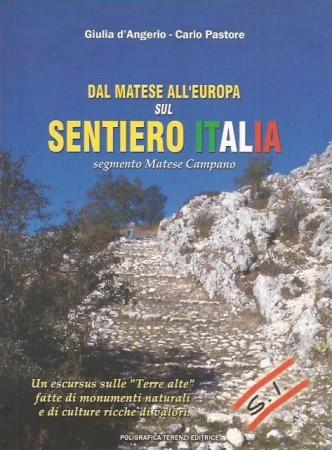 Dal Matese all'Europa sul sentiero Italia