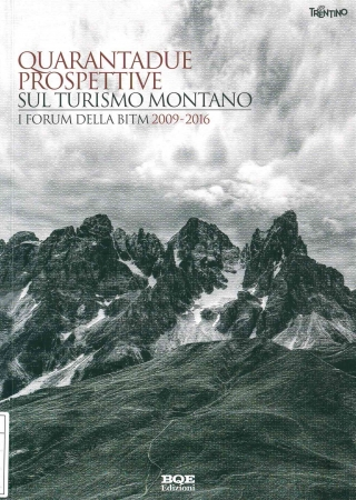 Quarantadue prospettive sul turismo montano