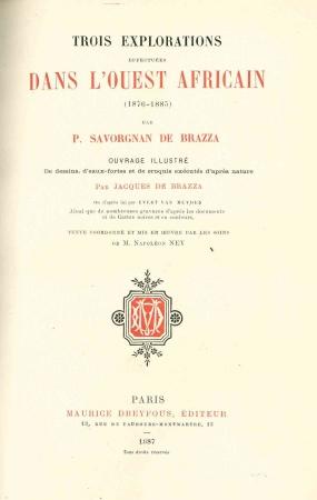 Trois explorations effectuées dans l'Ouest africain, (1876-1885)
