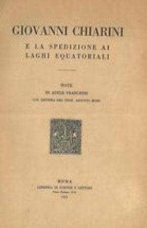 Giovanni Chiarini e la spedizione ai laghi equatoriali