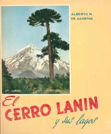 El Cerro Lanin y sus lagos
