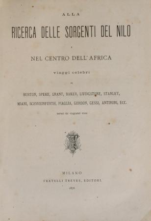 Alla ricerca delle sorgenti del Nilo e nel centro dell'Africa