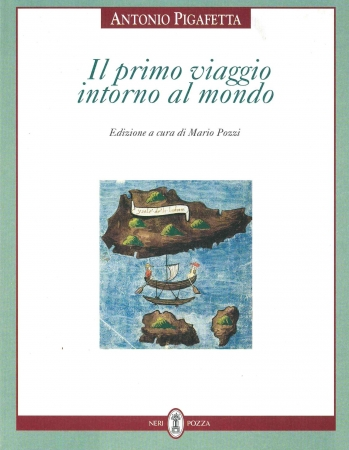Il primo viaggio intorno al mondo / Antonio Pigafetta. [1]