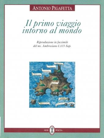 Il primo viaggio intorno al mondo / Antonio Pigafetta. [2]
