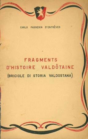 Fragments d'histoire valdotaine (Briciole di storia valdostana)
