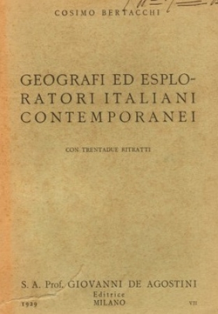 Geografi ed esploratori italiani contemporanei