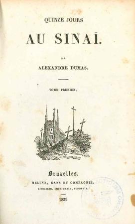 Quinze jours au Sinai / par Alexandre Dumas. 1